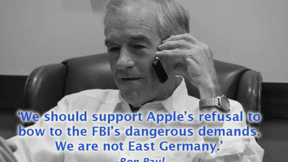 Ron Paul: We should support Apple's Refusal to bow to the Fbi's demands